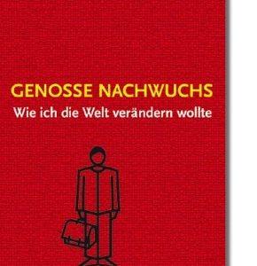 "Buch-Titel: ""Genosse Nachwuchs."""